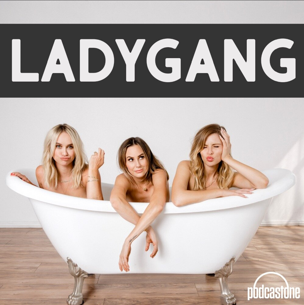 Image result for lady gang podcast